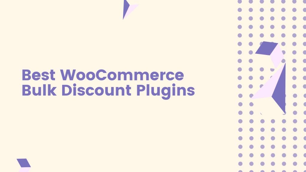 8 Best WooCommerce Bulk Discount Plugins in 2021