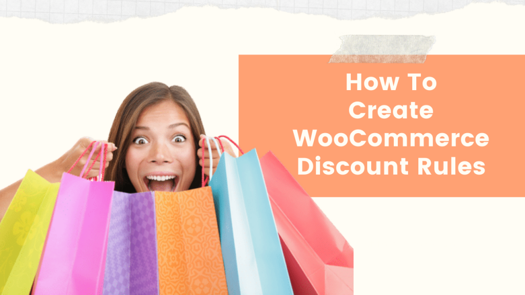 How To Create WooCommerce Discount Rules – Free Plugin