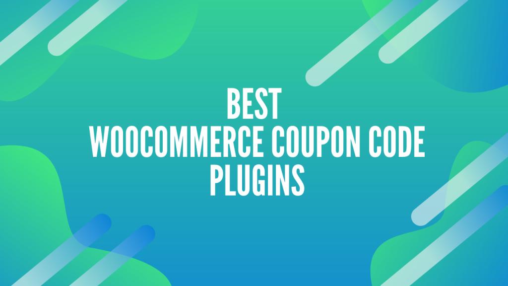 11 Best WooCommerce Coupon Code Plugins