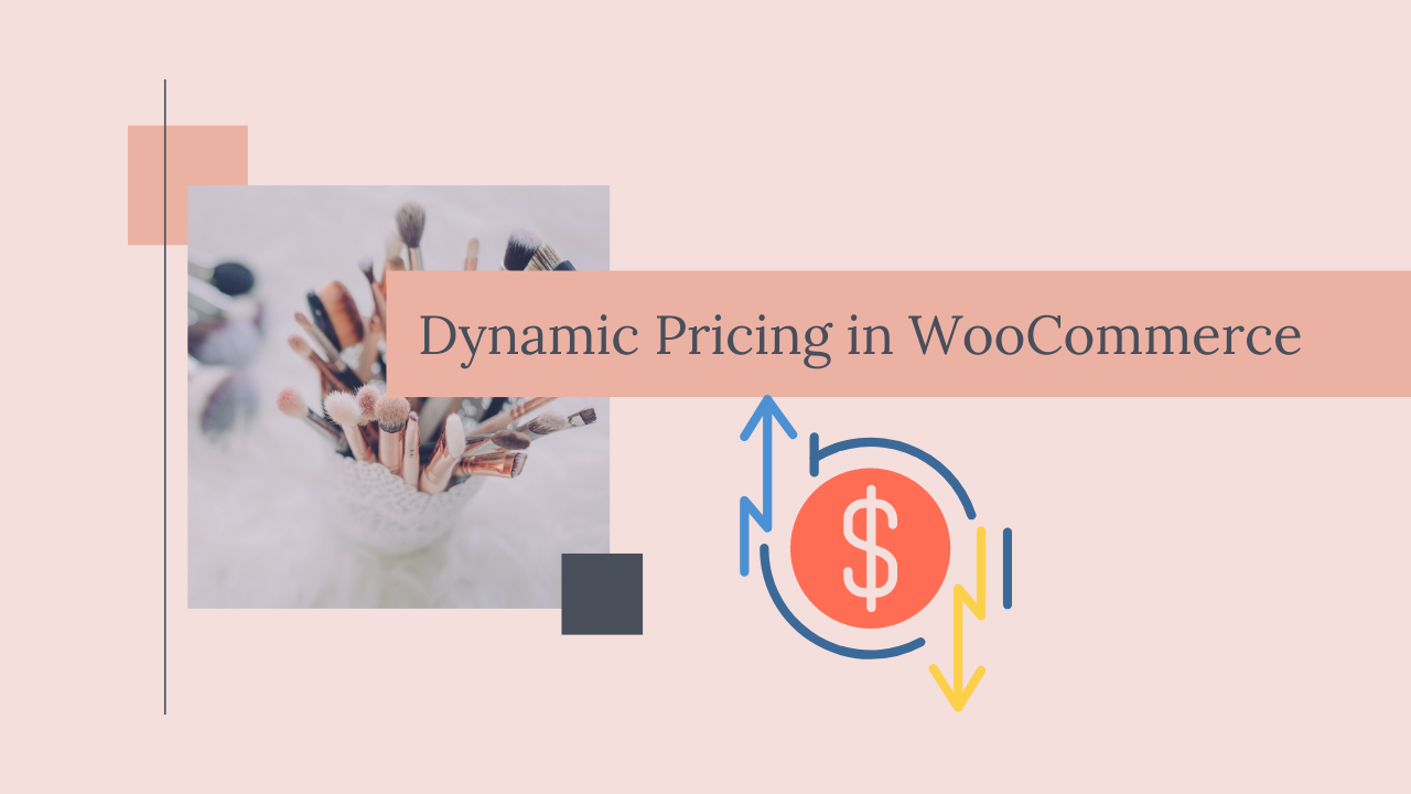How to use dynamic pricing in WooCommerce