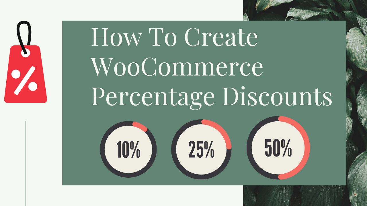How To Create WooCommerce Percentage Discounts