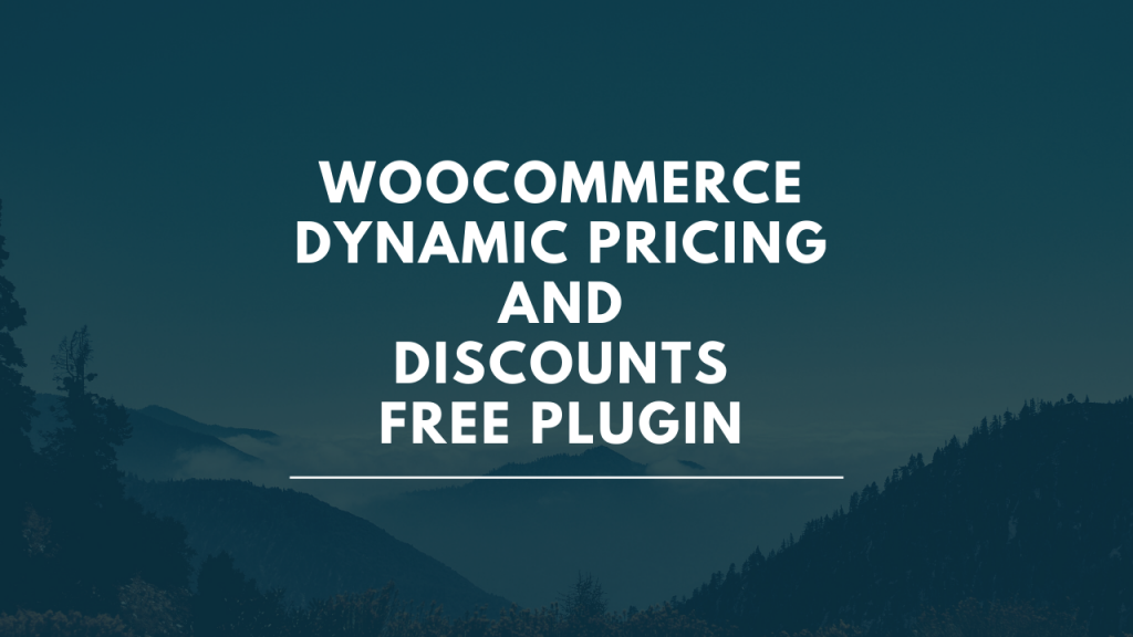 WooCommerce Dynamic Pricing and Discounts Free Plugin (2021 Tutorial)
