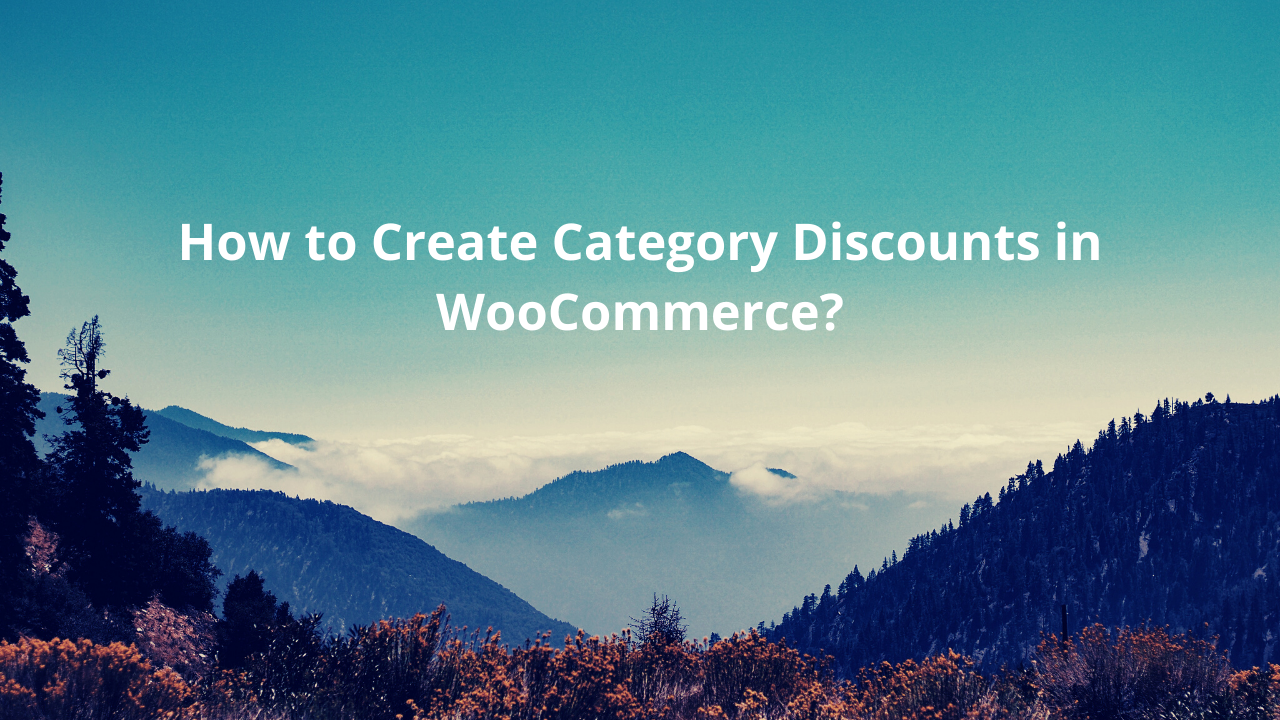 How to create category discounts in WooCommerce