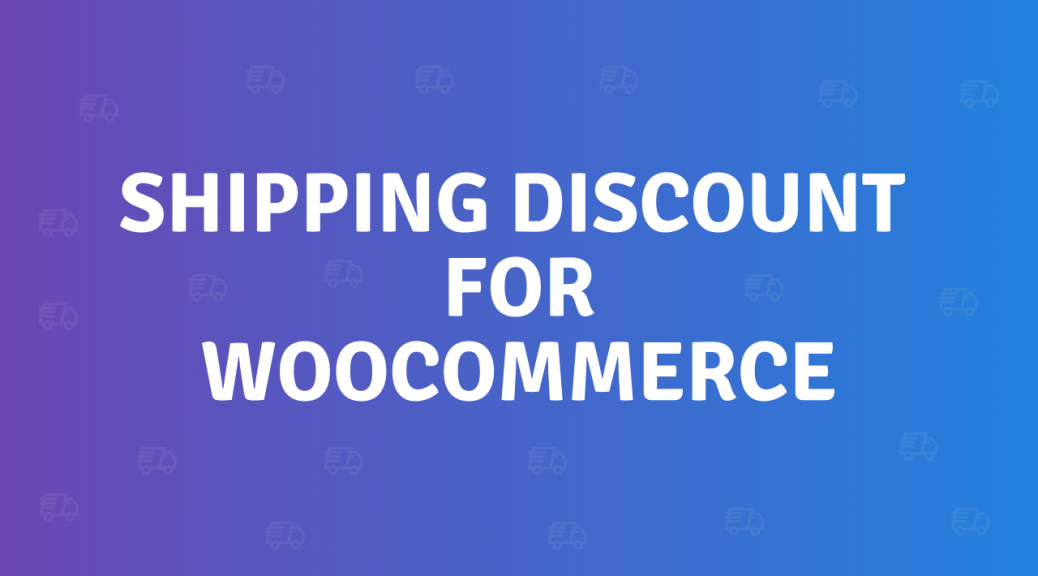 shipping discount for WooCommerce